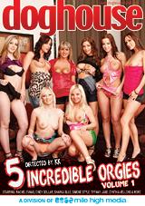 5 Incredible Orgies