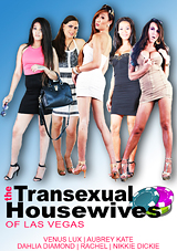 The Transsexual Housewives Of Las Vegas