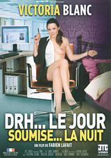 DRH... Le Jour Soumise... La Nuit