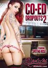 Co-Ed Dropouts 2