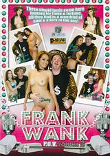 Frank Wank P.O.V. 3