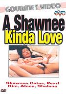 A Shawnee Kinda Love
