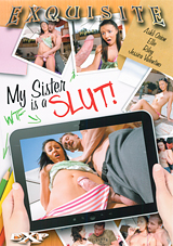 My Sister Is A Slut