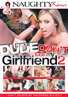 Dude Don't Fuck My Girlfriend 2