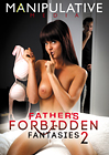 Father's Forbidden Fantasies 2