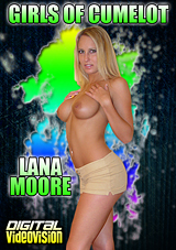 Girls Of Cumelot: Lana Moore