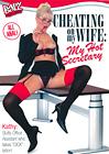 Cheating On My Wife: My Hot Secretary