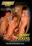 Skinny Fuckers