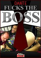 Dante Fucks The Boss