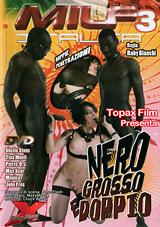 MILF Italia 3: Nero Grosso E Doppio