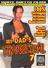 My Dad's A Transsexual 7