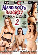 Mandingo's Naughty Wives Club 2