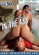 Splendor In The Ass