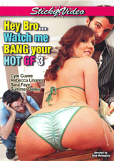 Hey Bro... Watch Me Bang Your Hot GF 3