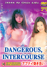 Dangerous, Intercourse