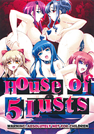 House Of 5 Lusts