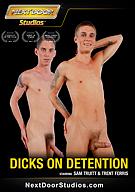 Dicks On Detention