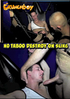 No Taboo Destroy On Sling