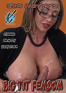 Eva Notty's Big Tit Femdom