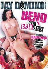 Bend Over Bad Boy