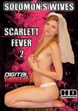 Solomon's Wives: Scarlett Fever 2
