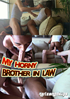 My Horny Brother In Law
