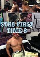 Str8 First Time 8