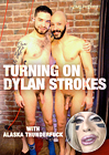 Turning On Dylan Strokes