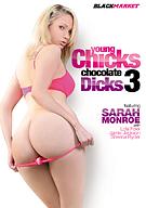 Young Chicks Chocolate Dicks 3