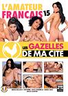 L'Amateur Francais 15: Les Gazelles De Ma Cite