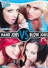 Hand Jobs VS Blow Jobs: Round One