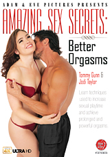 Amazing Sex Secrets: Better Orgasms