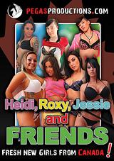 Heidi, Roxy, Jessie And Friends