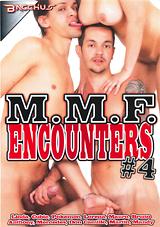 M.M.F. Encounters 4