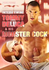 Interviewing Tommy Deluca And His Monster Cock