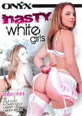 Nasty White Girls