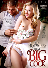 my hotwife's first big cock, new sensations, porn, karla kush, xander corvus, hotwife, hotwives, swinger, big dick, natural breasts, small tits