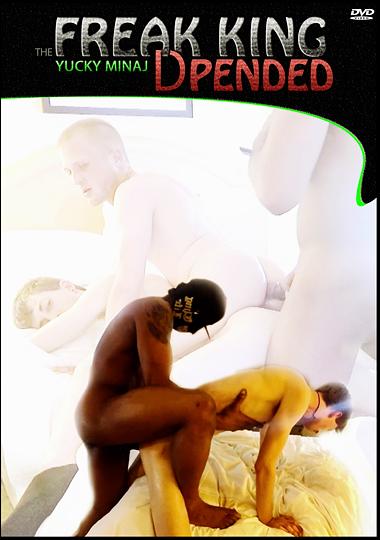 The Freak King Yucky Minaj: DPended cover
