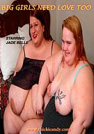 Big Girls Need Love Too