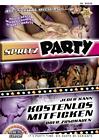 Spritz Party: Auf, Spritzt Mich An