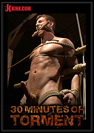 30 Minutes Of Torment: House Dom Connor Maguire - Extreme Torment And Ass Violation