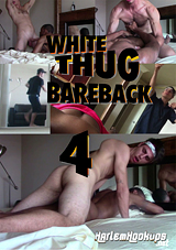 White Thug Bareback 4