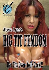 Alyssa Lynn's Big Tit Femdom