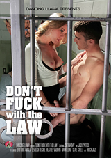 Don't Fuck With The Law