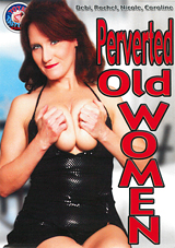 Perverted Old Women