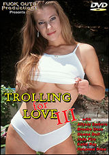 Trolling For Love 3