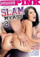Slam My Ass 2