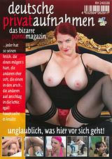 Deutsche Privataufnahmen: Das Bizarre Porno Magazin: Unglaublich, Was Hier Vor Sich Geht