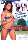 Cheating On My Wife 3: The Neighbor's Daughter