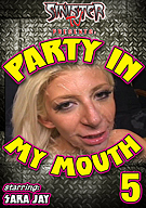 Party In My Mouth 5